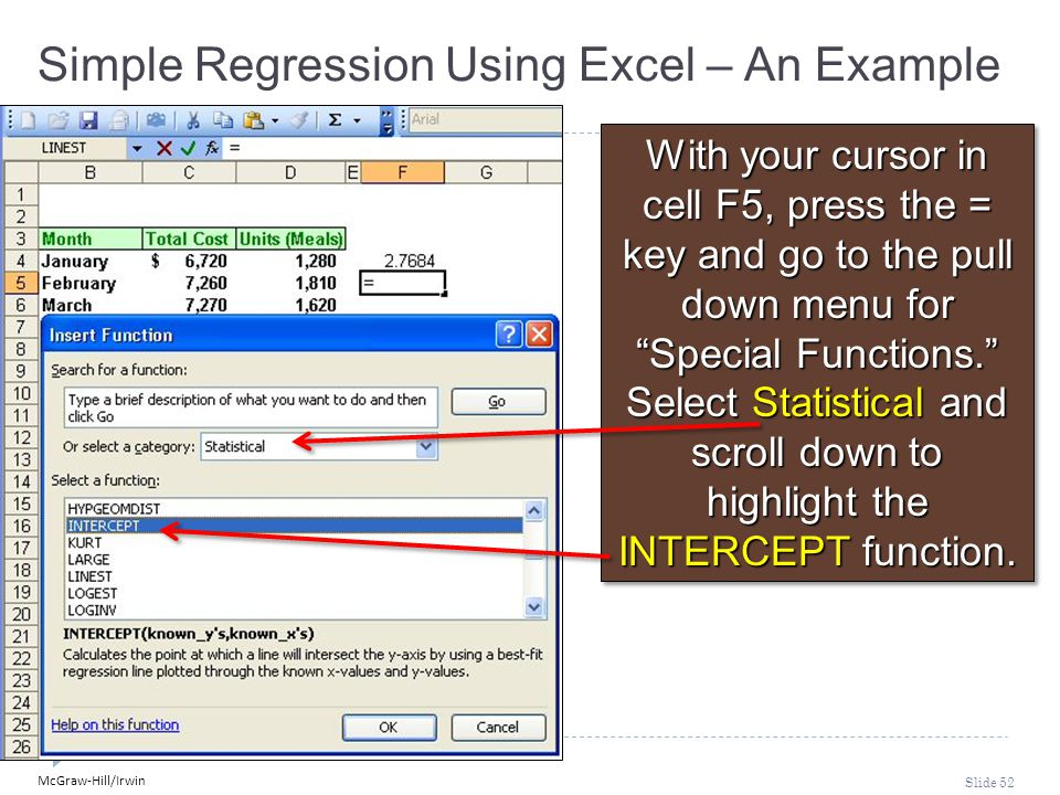 "McGraw-Hill/Irwin Slide 52 With your cursor in cell F5, press the = key and go to the pull down menu for ""Special Functions."" Select Statistical and s"
