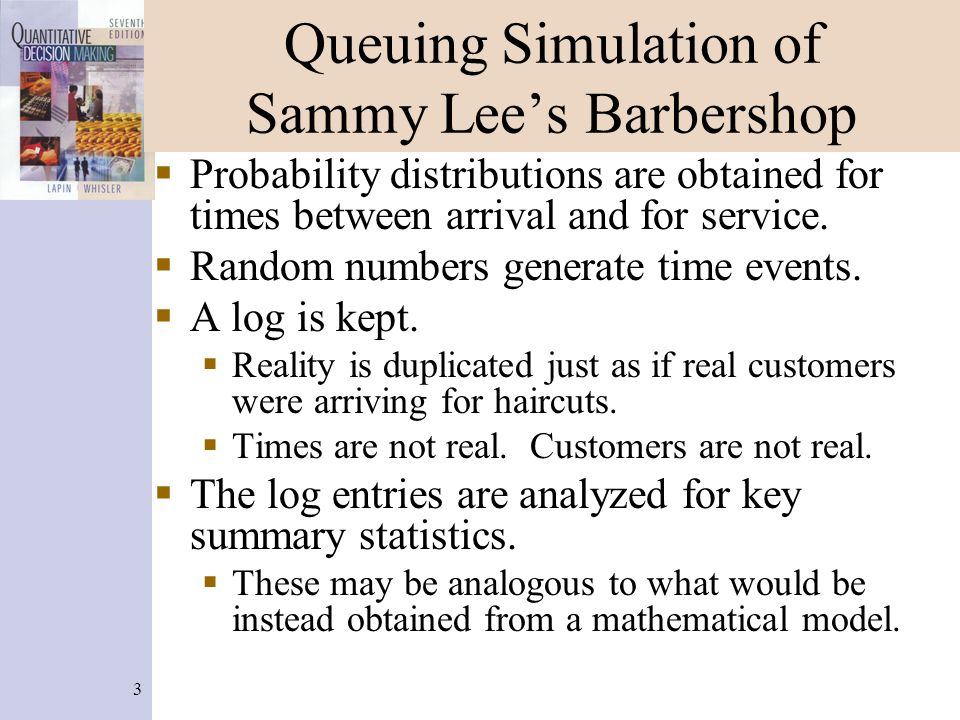 4 Queuing Simulation of Sammy Lee's Barbershop