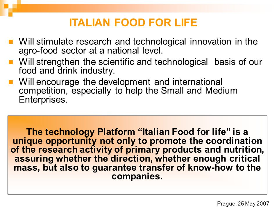 Will stimulate research and technological innovation in the agro-food sector at a national level.