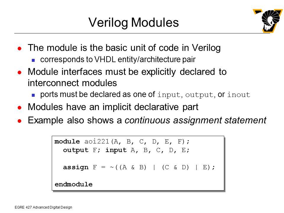 EGRE 427 Advanced Digital Design AOI221 simulation results ModelSim can simulate Verilog and mixed-VHDL and Verilog models as well as pure VHDL models >>vlib work >>vlog aoi221.v >>vsim aoi221