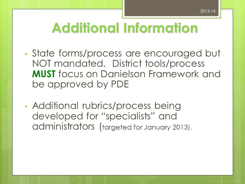 Additional Information State forms/process are encouraged but NOT mandated.