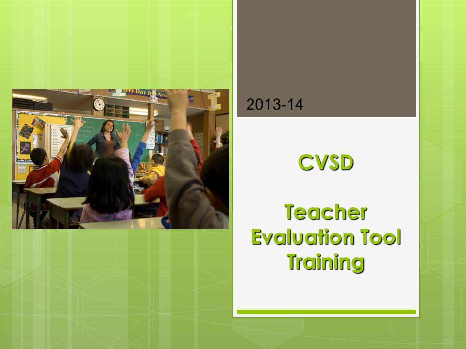 Training Goals 1) Gain an understanding of the NEW Teacher Evaluation system.