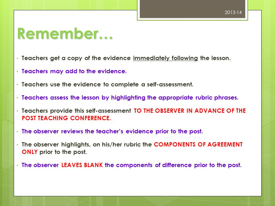 Remember… Teachers get a copy of the evidence immediately following the lesson.