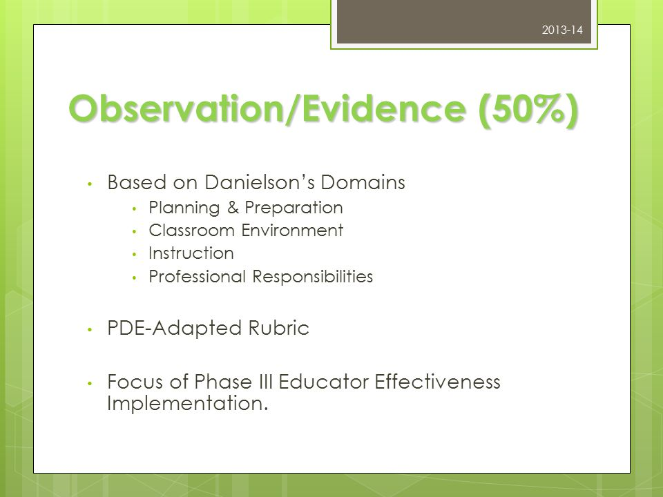 The Domains 1.Planning and Preparation 2. The Classroom Environment 3.