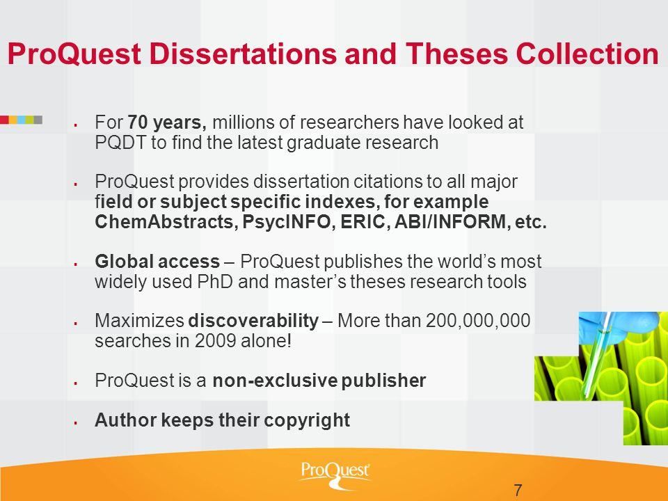  For 70 years, millions of researchers have looked at PQDT to find the latest graduate research  ProQuest provides dissertation citations to all maj