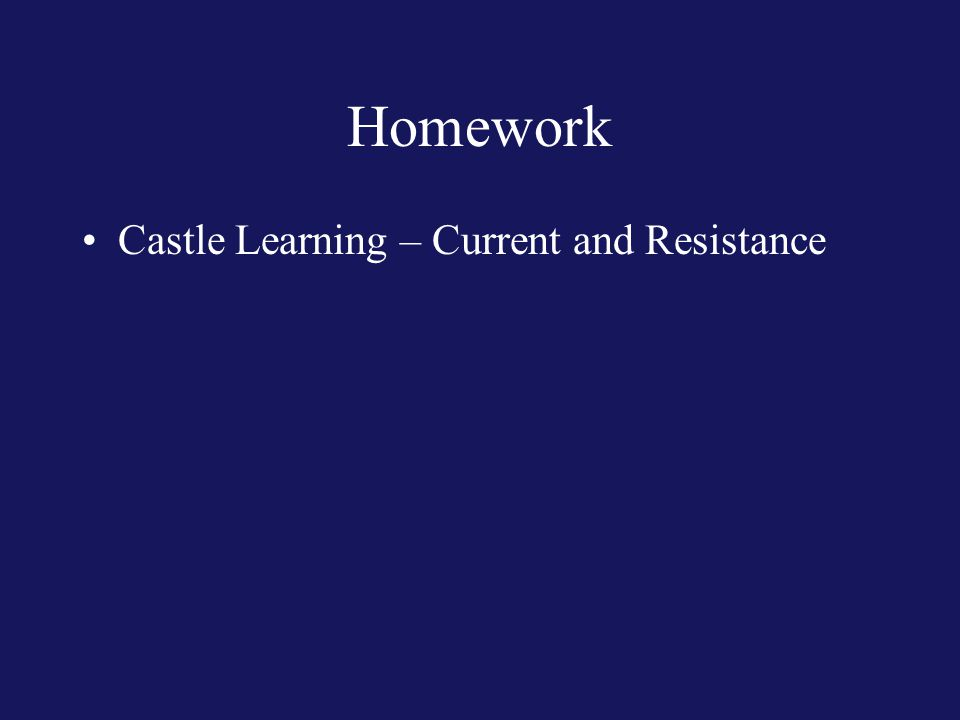 Homework Castle Learning – Current and Resistance