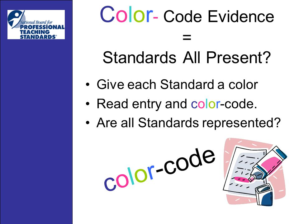 Color - Code Evidence = Standards All Present.