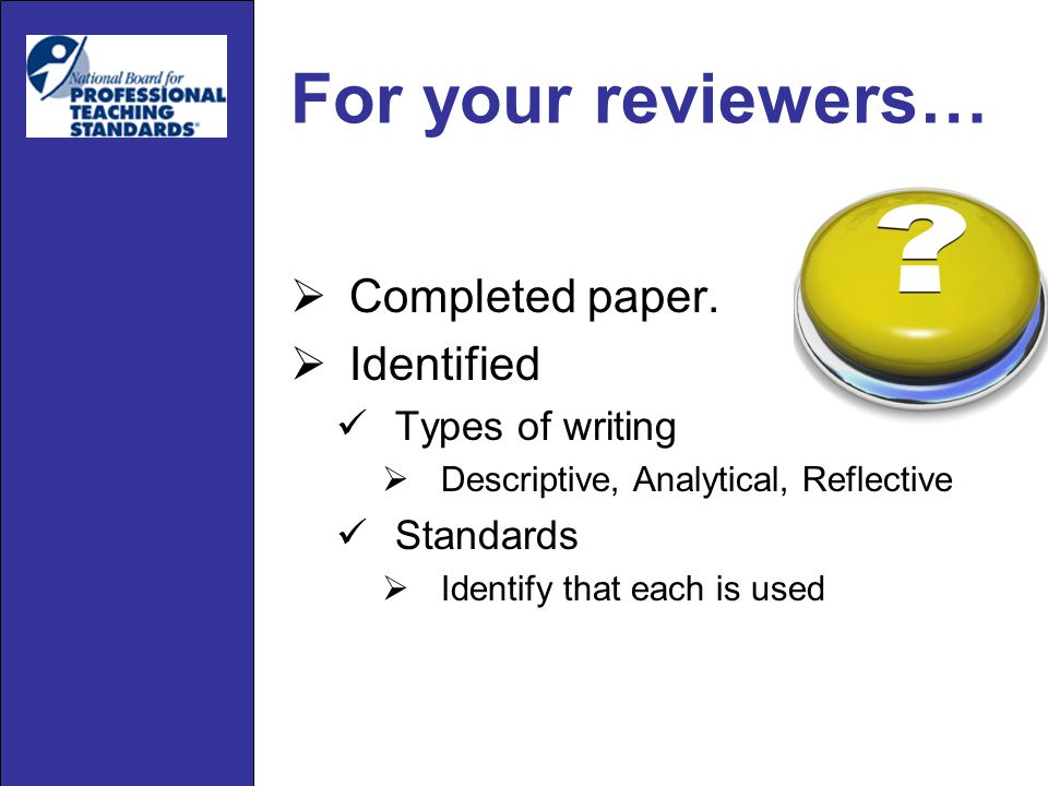 For your reviewers…  Completed paper.