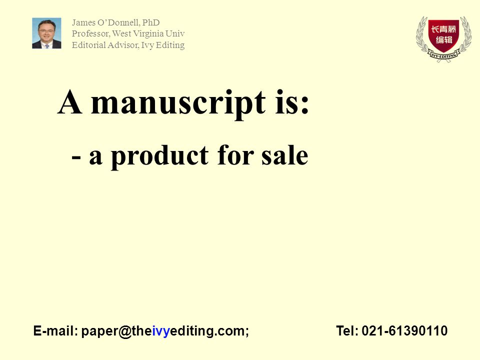 Lesson #3 - One thing at a time E-mail: paper@theivyediting.com; Tel: 021-61390110 Ross Baldessarini, MD, DSc Professor, Harvard Medical School Editorial Advisor, Ivy Editing