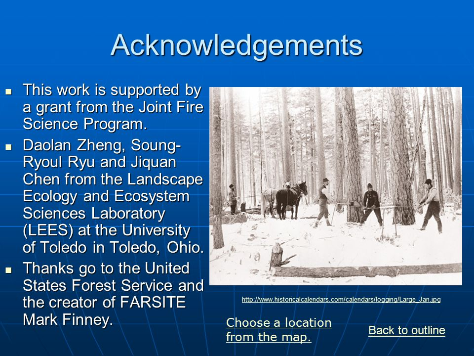 Acknowledgements This work is supported by a grant from the Joint Fire Science Program.