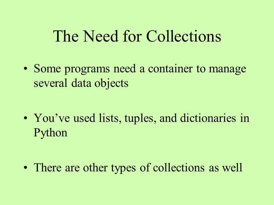 Unordered Collections Bag Set Dictionary D4 D3 D5 D1D2