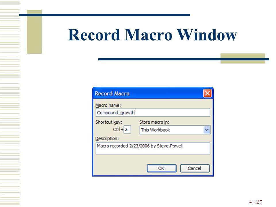 4 - 27 Record Macro Window