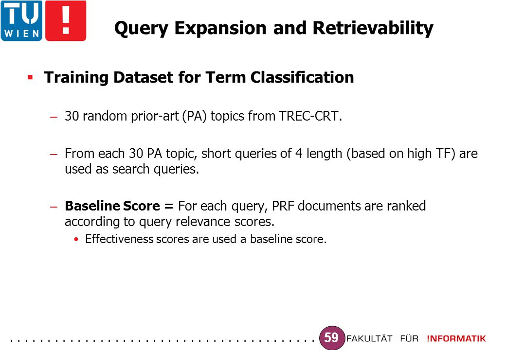 ......................................... 59 Query Expansion and Retrievability  Training Dataset for Term Classification – 30 random prior-art (PA)