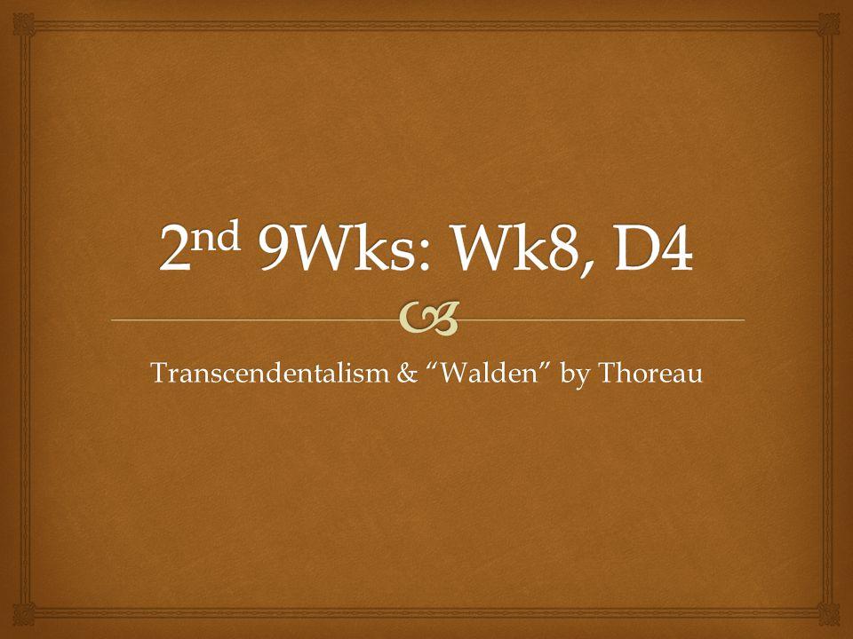 """Transcendentalism & """"Walden"""" by Thoreau"""