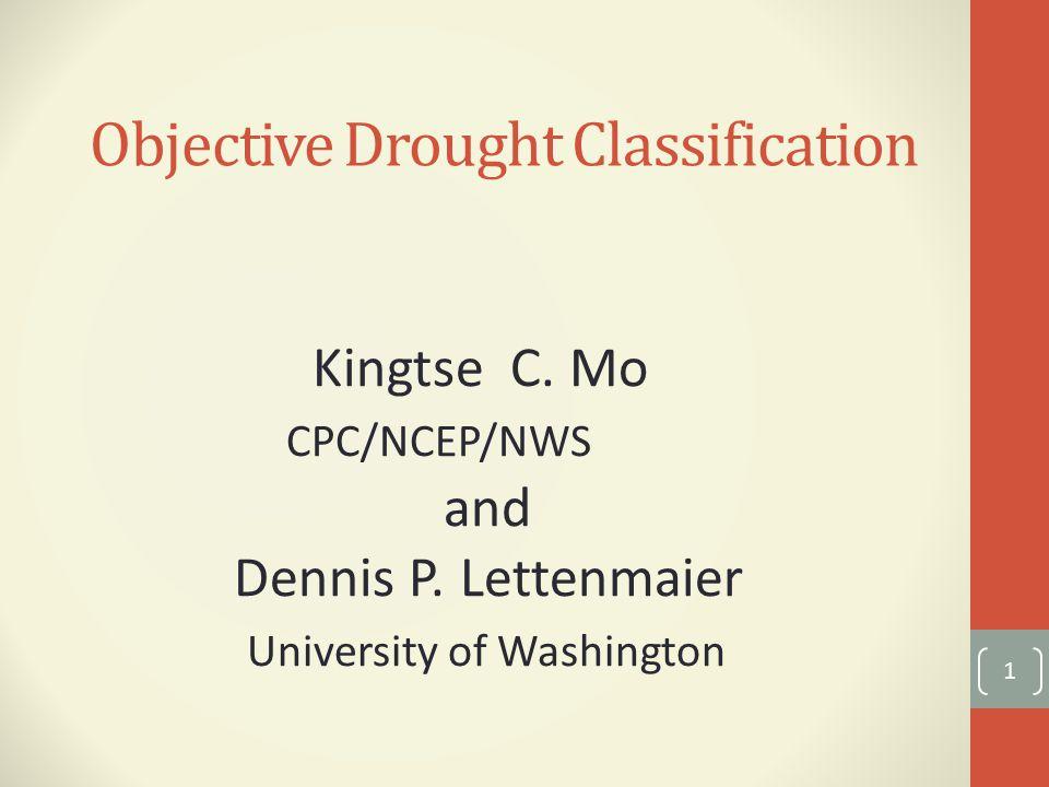 Drought Characteristics 22 1.Area coverage; 2.Duration 3.Severity 4.The SAD curve (Severity-Area- Duration) Andreadis et al (2005), Sheffield et al.