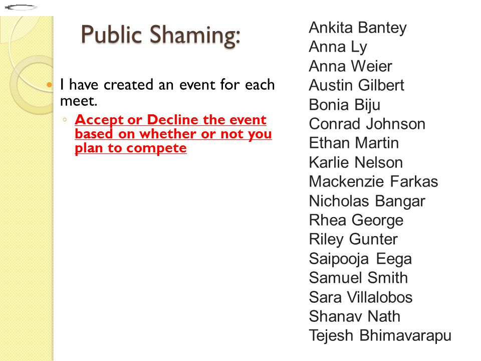 Public Shaming: I have created an event for each meet.