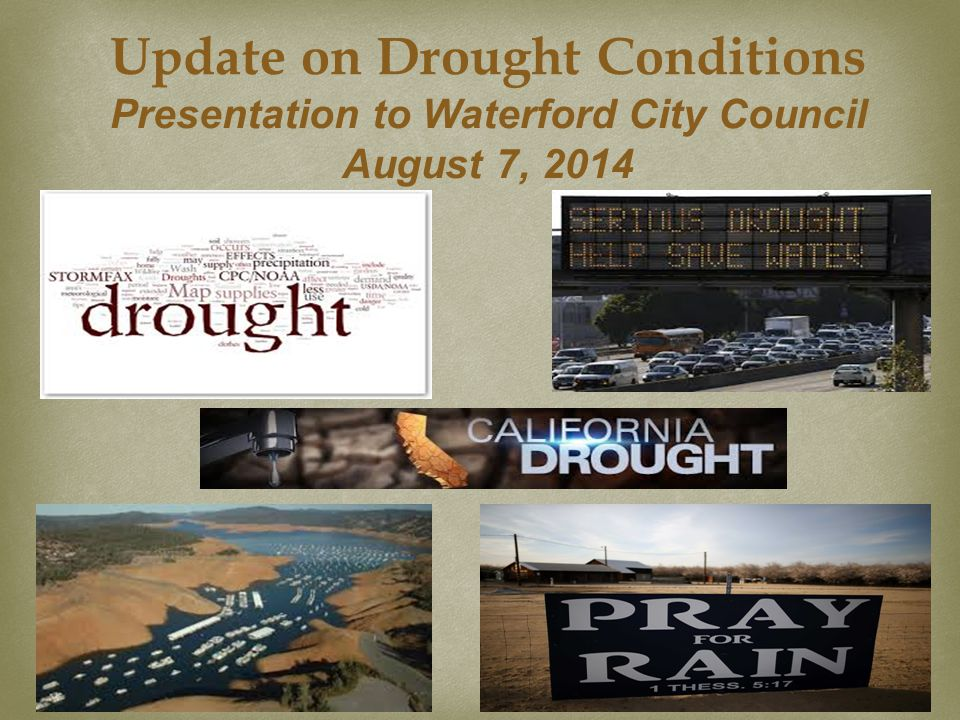 Update on Drought Conditions Presentation to Waterford City Council August 7, 2014