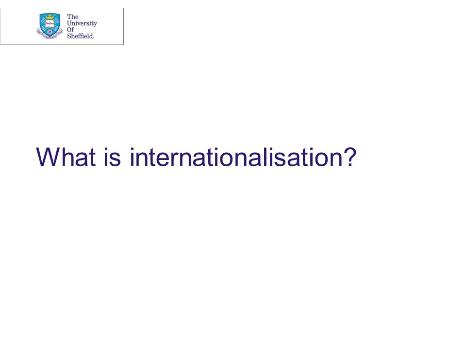 What is Internationalisation.