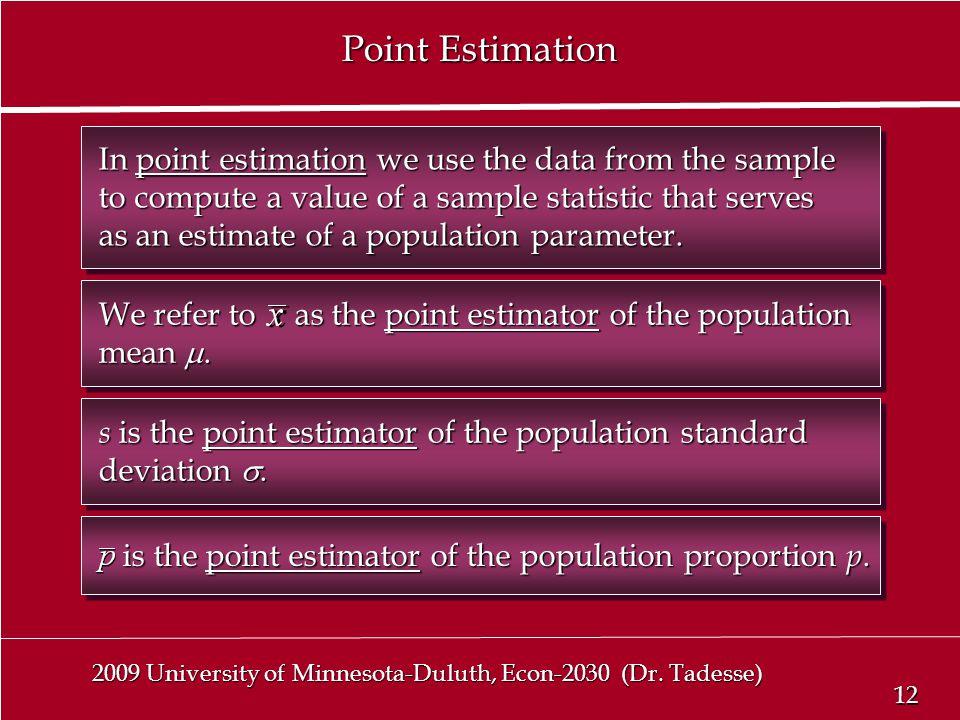 12 2009 University of Minnesota-Duluth, Econ-2030 (Dr.