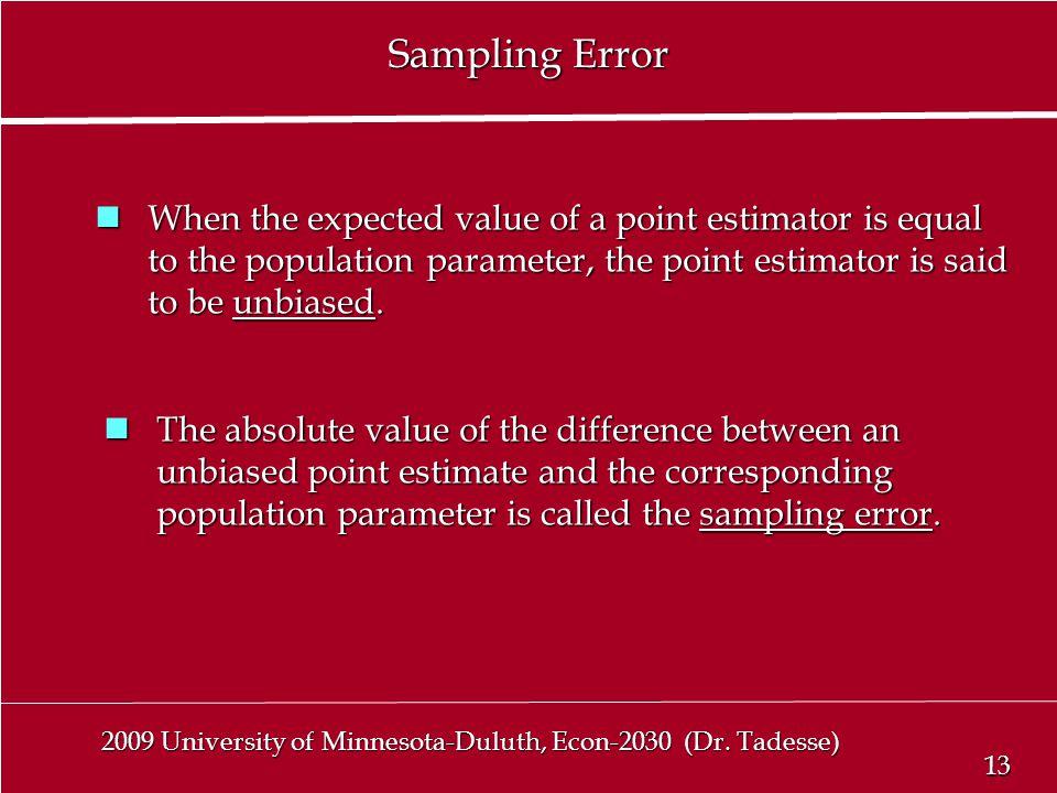 13 2009 University of Minnesota-Duluth, Econ-2030 (Dr.