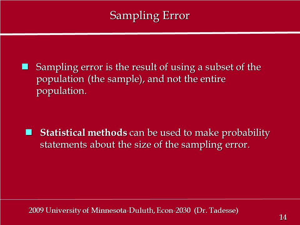 14 2009 University of Minnesota-Duluth, Econ-2030 (Dr.