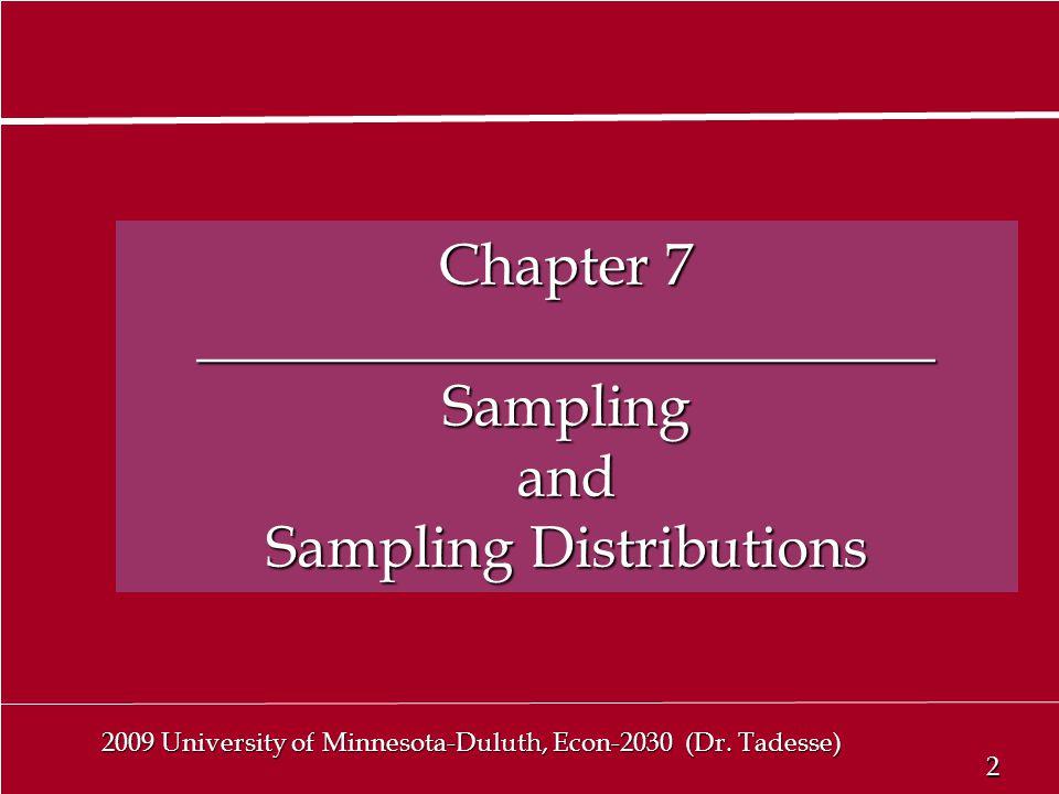 2 2 2009 University of Minnesota-Duluth, Econ-2030 (Dr.