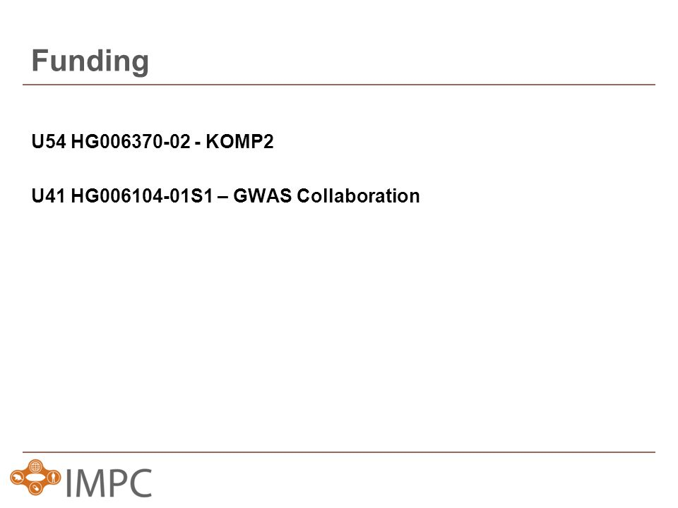U54 HG006370-02 - KOMP2 U41 HG006104-01S1 – GWAS Collaboration Funding