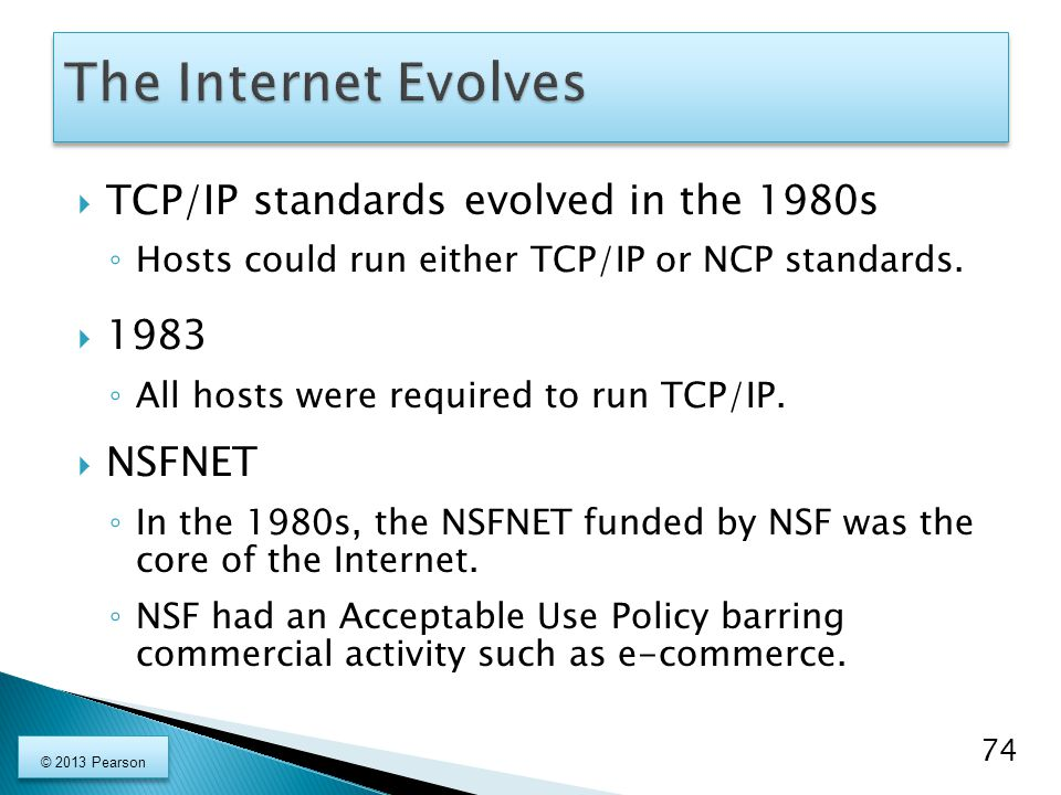  TCP/IP standards evolved in the 1980s ◦ Hosts could run either TCP/IP or NCP standards.