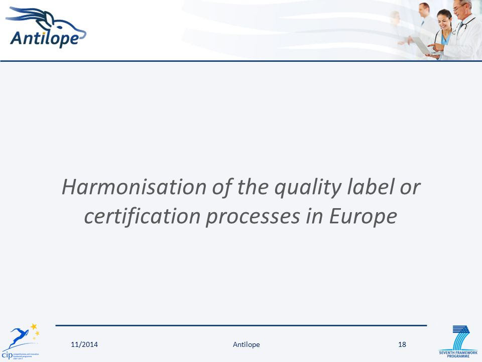Harmonisation of the quality label or certification processes in Europe Antilope1811/2014