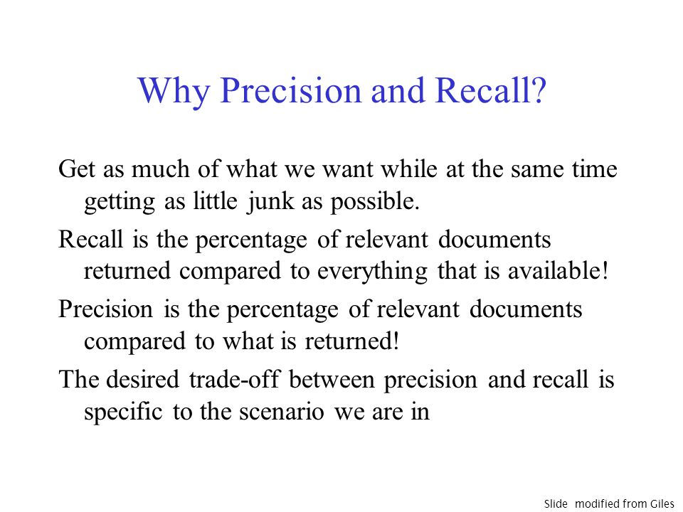 Why Precision and Recall.