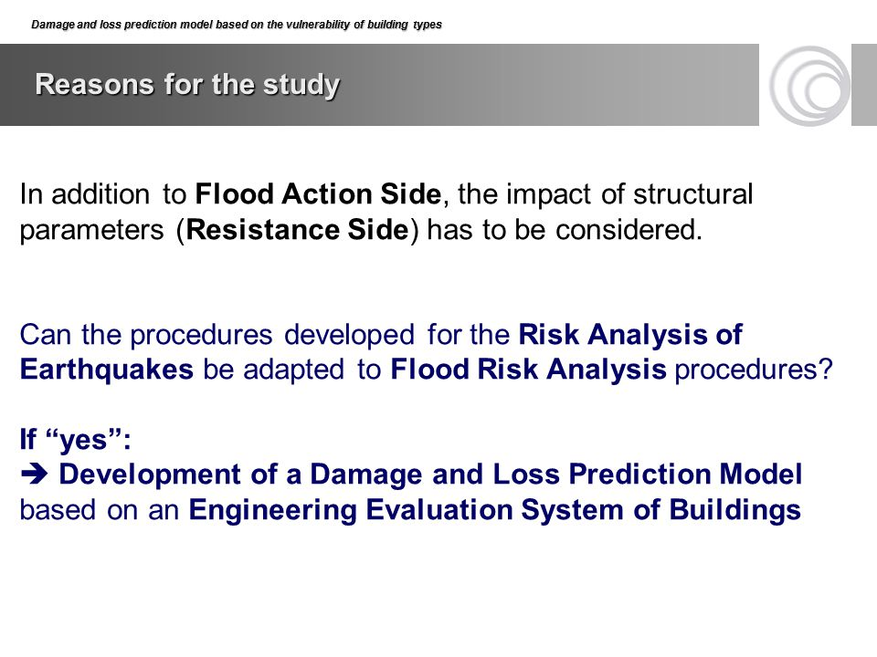 Damage and loss prediction model based on the vulnerability of building types Reasons for the study Damage and loss prediction model based on the vuln
