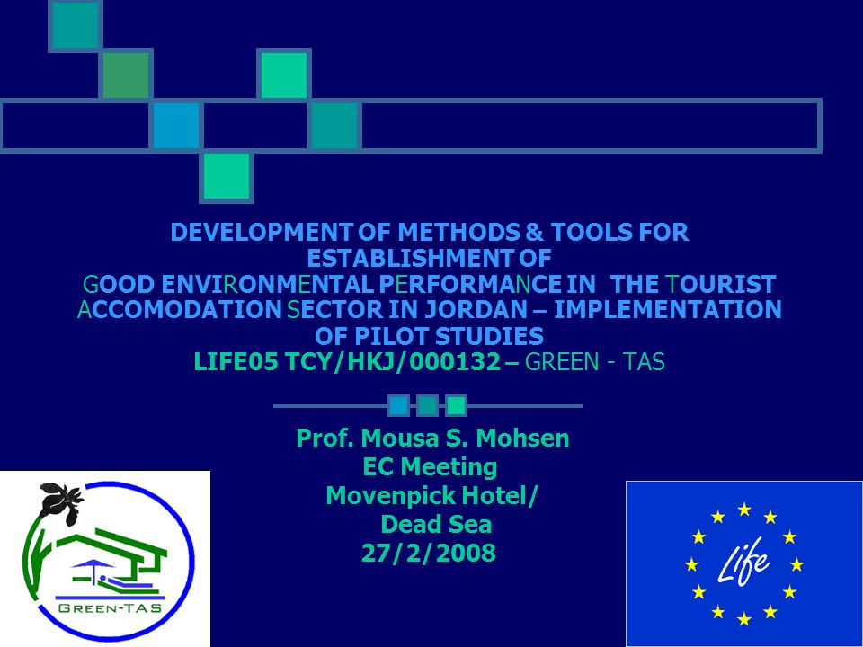 DEVELOPMENT OF METHODS & TOOLS FOR ESTABLISHMENT OF GOOD ENVIRONMENTAL PERFORMANCE IN THE TOURIST ACCOMODATION SECTOR IN JORDAN – IMPLEMENTATION OF PI