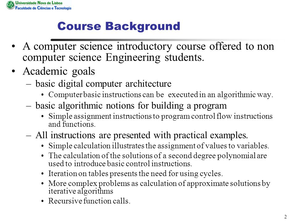 2 Course Background A computer science introductory course offered to non computer science Engineering students.