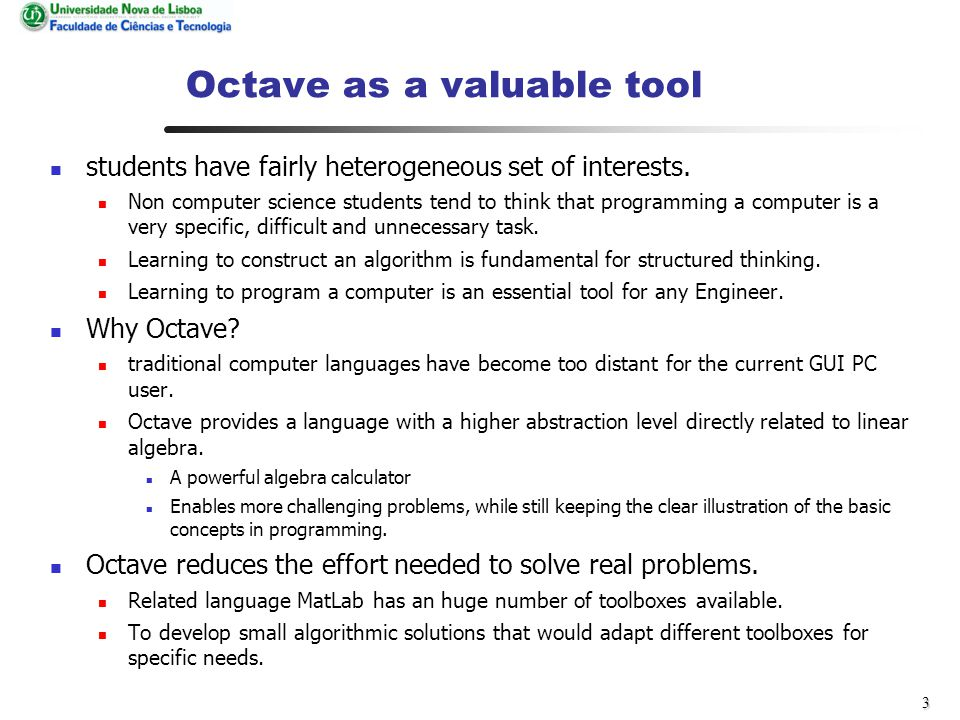 3 Octave as a valuable tool students have fairly heterogeneous set of interests.