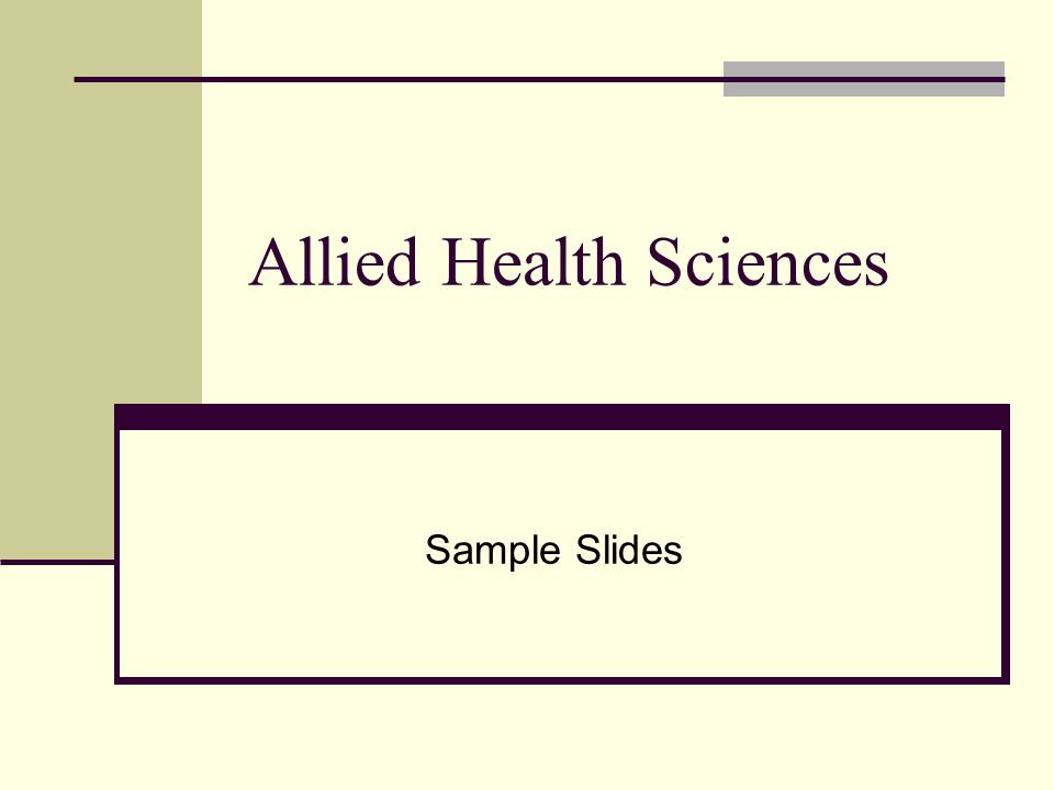 Allied Health Sciences Sample Slides