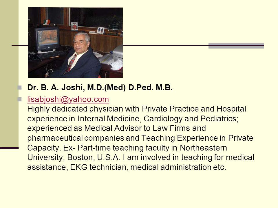 Dr. B. A. Joshi, M.D.(Med) D.Ped. M.B.
