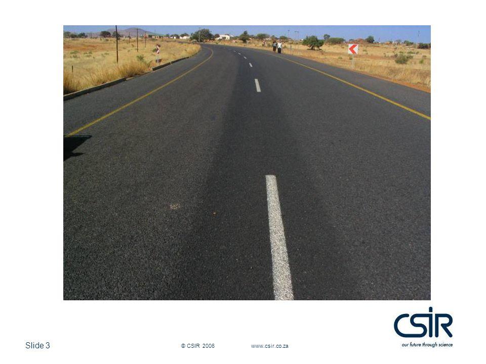 Slide 3 © CSIR 2006 www.csir.co.za