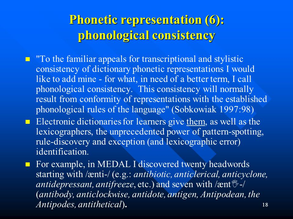 18 Phonetic representation (6): phonological consistency