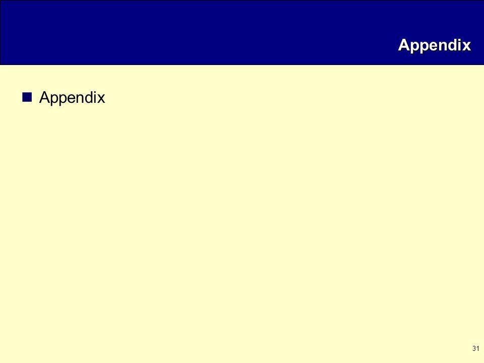 31 Appendix Appendix