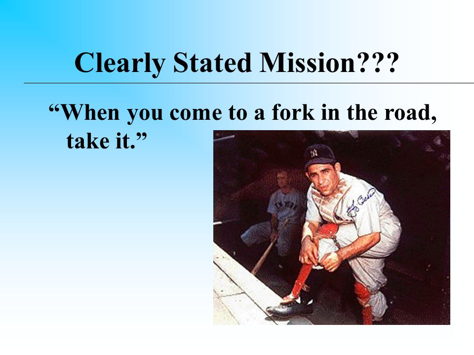 The Importance of Clearly Stated Missions/Visions 'The Grand Duke said one who is confused in purpose cannot respond to his enemy Sun Tzu, The Art of War (III.23) To know the purpose – there must be a clearly stated mission and vision.