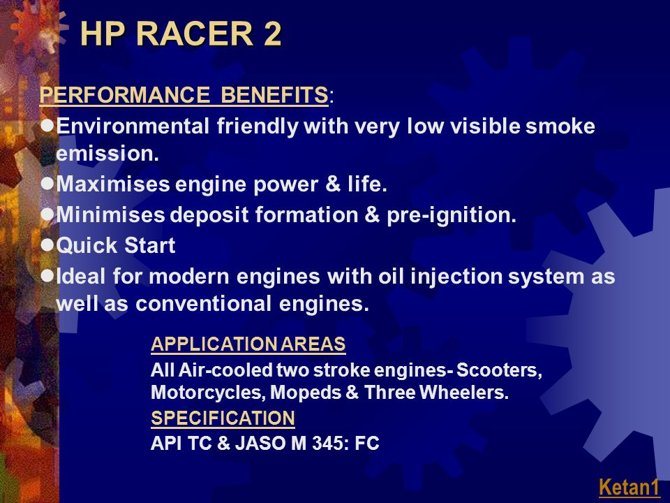 HP RACER 2 PUNCH LINES  SEMI-SYNTHETIC CLEANER BURNING COMPONENT ENGINE & ENVIRONMENT FRIENDLY  MEETS JASO M:345 FC SPECS