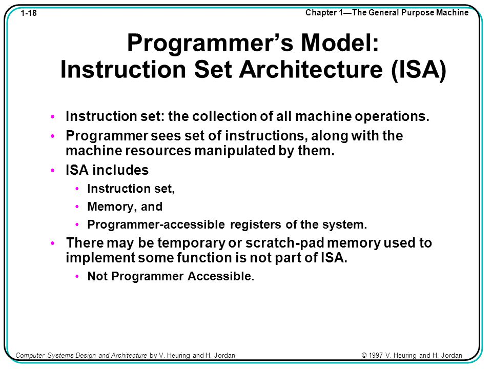 1-18 Chapter 1—The General Purpose Machine Computer Systems Design and Architecture by V.