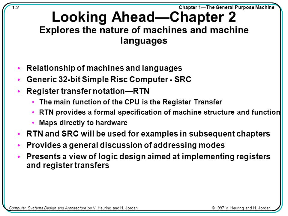 1-23 Chapter 1—The General Purpose Machine Computer Systems Design and Architecture by V.