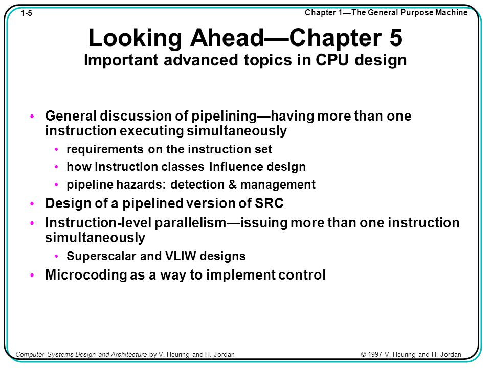 1-36 Chapter 1—The General Purpose Machine Computer Systems Design and Architecture by V.