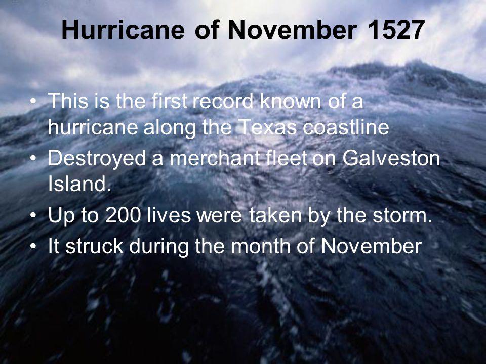 Hurricane of September 4th, 1766 Hurricane hits Galveston.