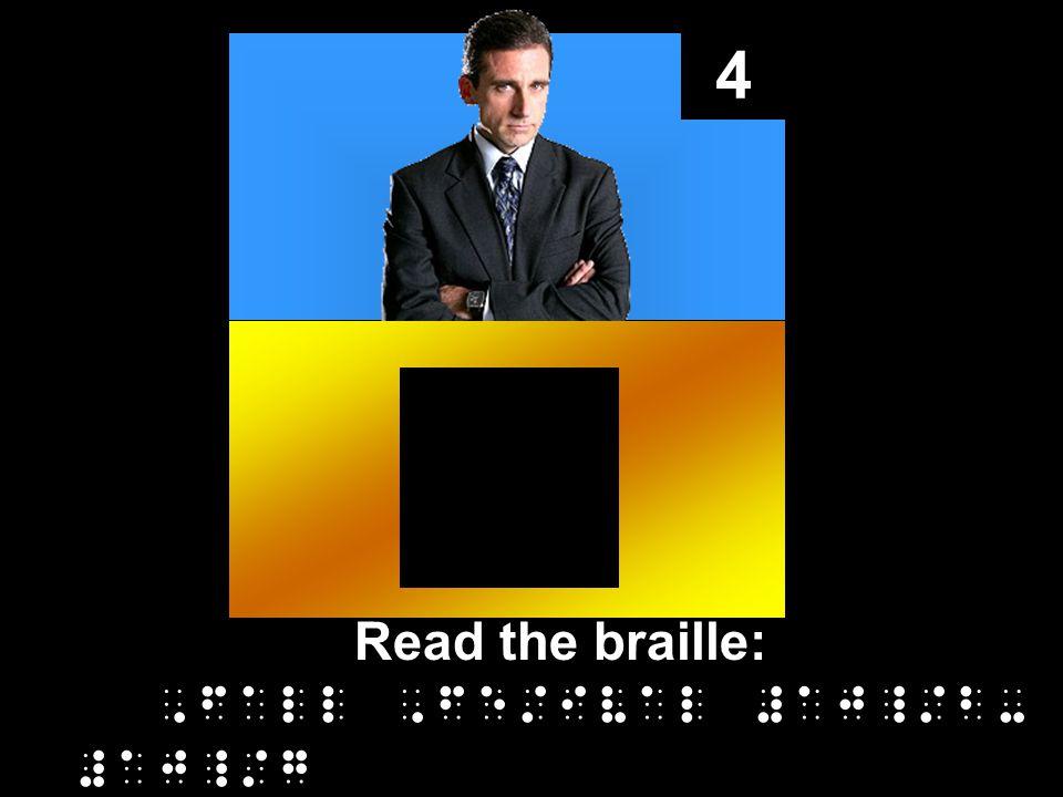 4 Read the braille:,fall,fe/ival #aj_/b- #aj_/g