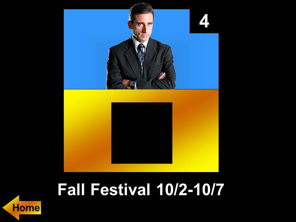 4 Fall Festival 10/2-10/7