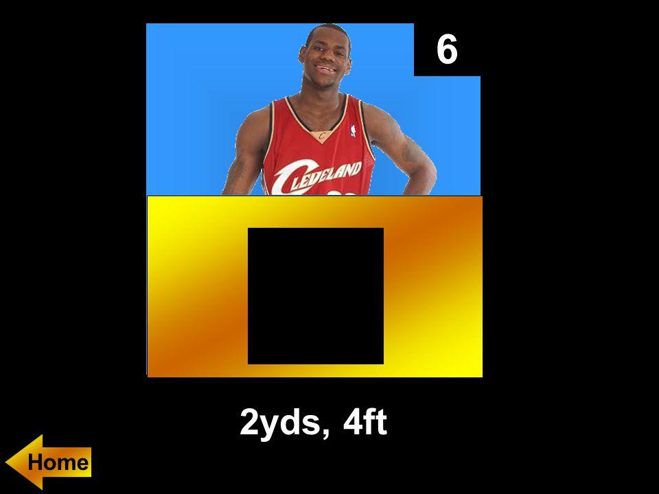 6 2yds, 4ft