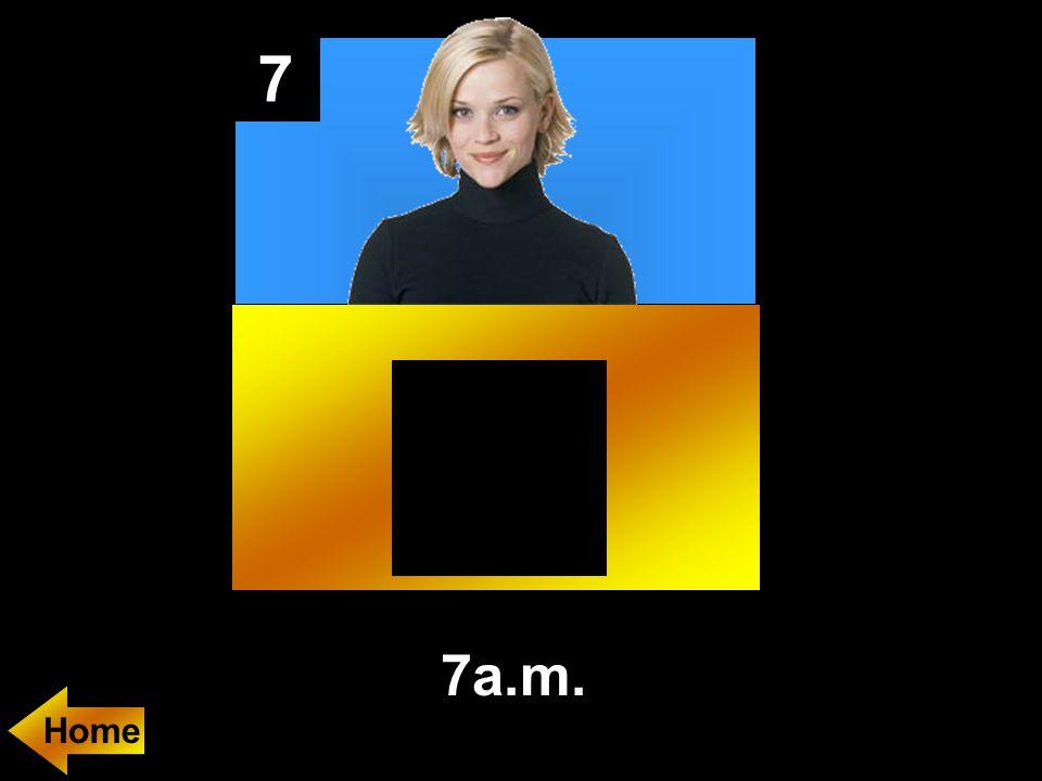 7 7a.m.