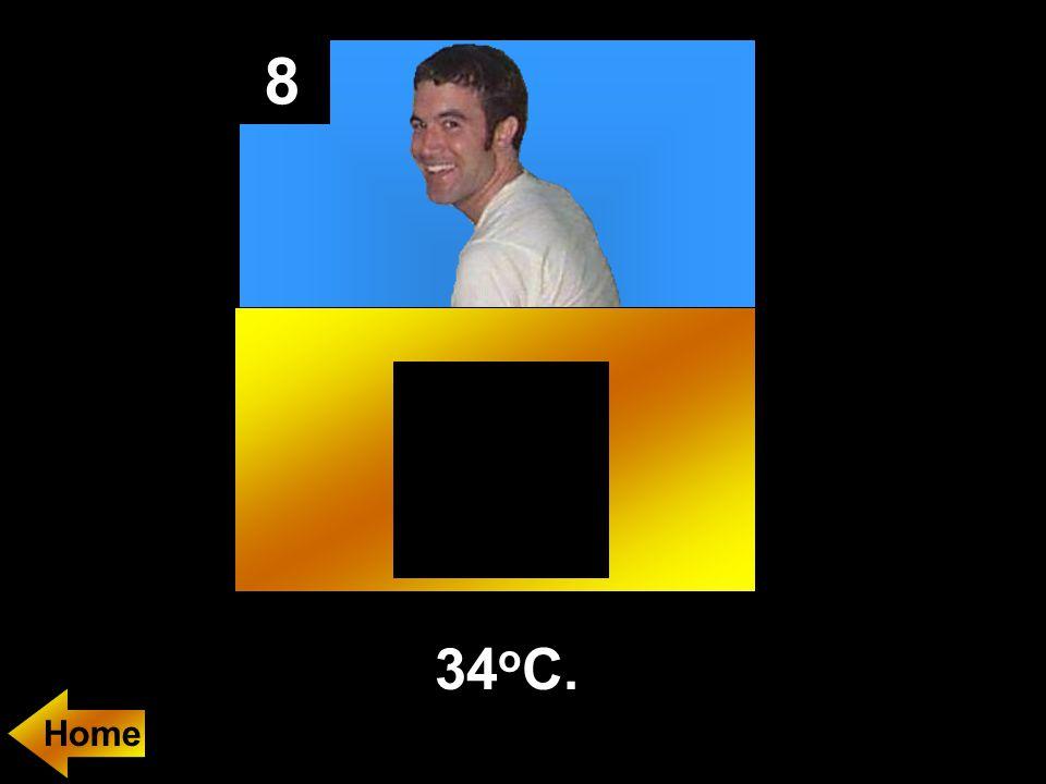 8 34 o C.